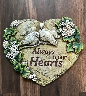 """Always In Our Hearts"" Garden Stone Keepsake - Add to Any Design"